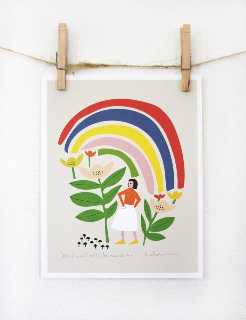 There Will Still Be Rainbows Art Print | Trada Marketplace