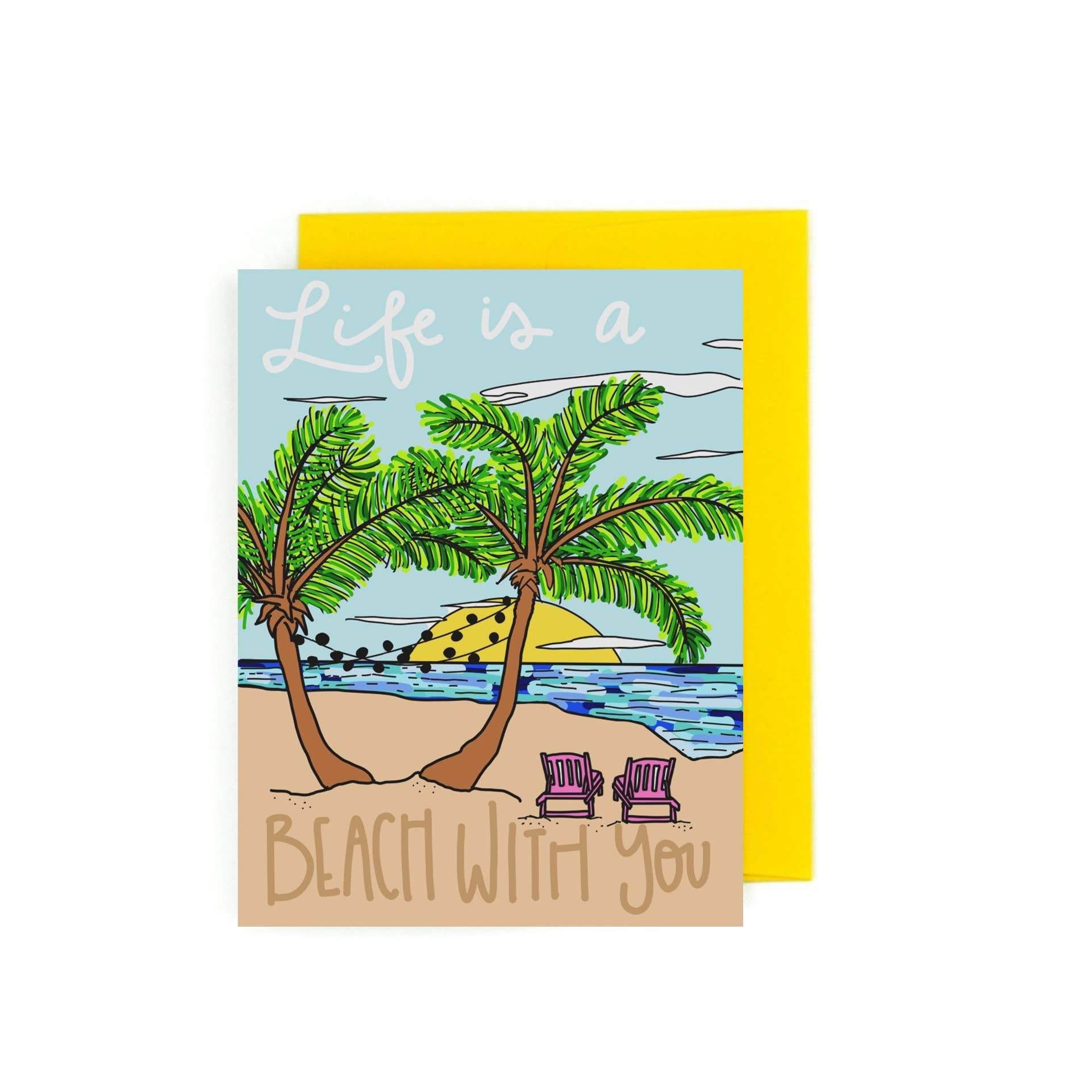 Life's A Beach With You | Trada Marketplace