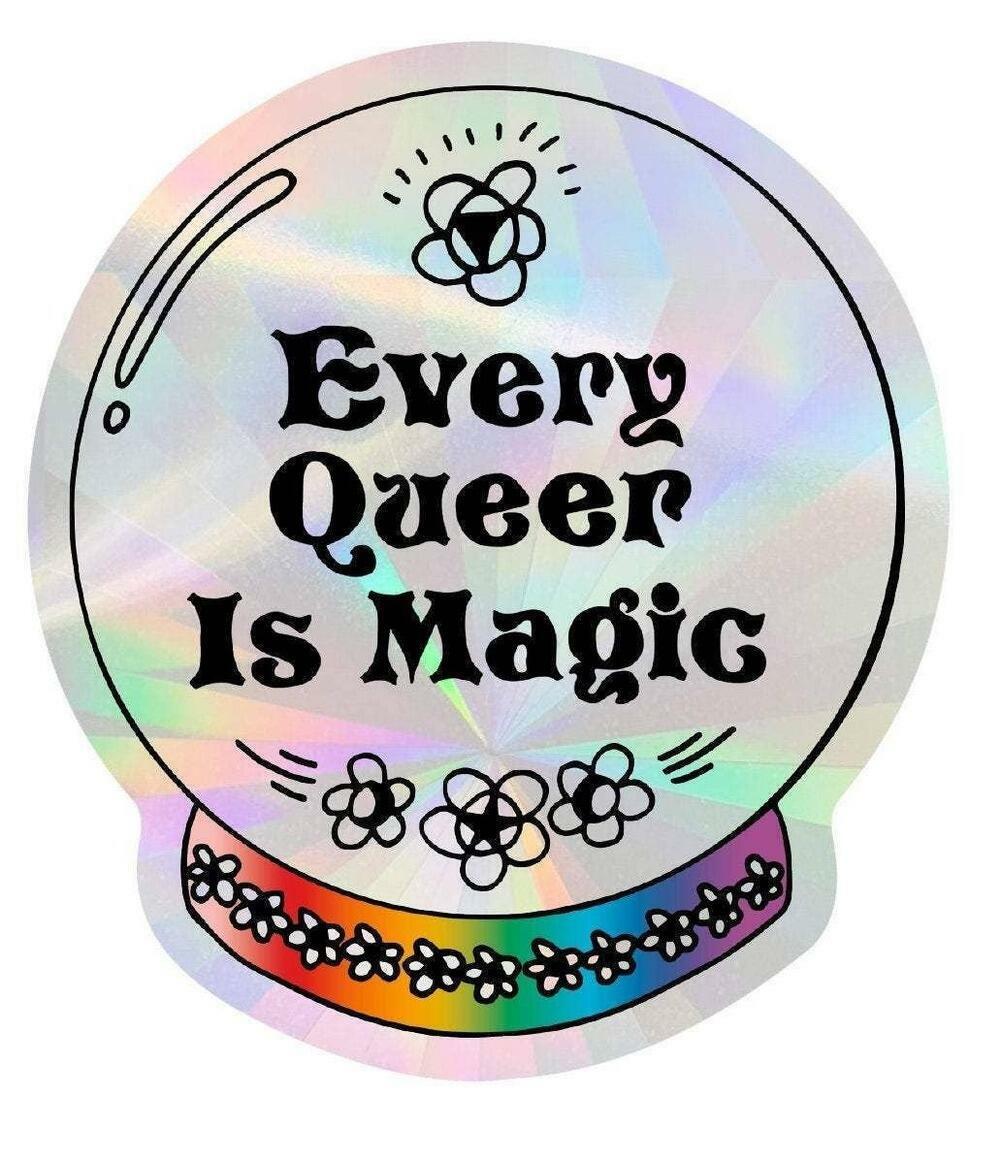 Every Queer Is Magic   Suncatcher Sticker   Trada Marketplace