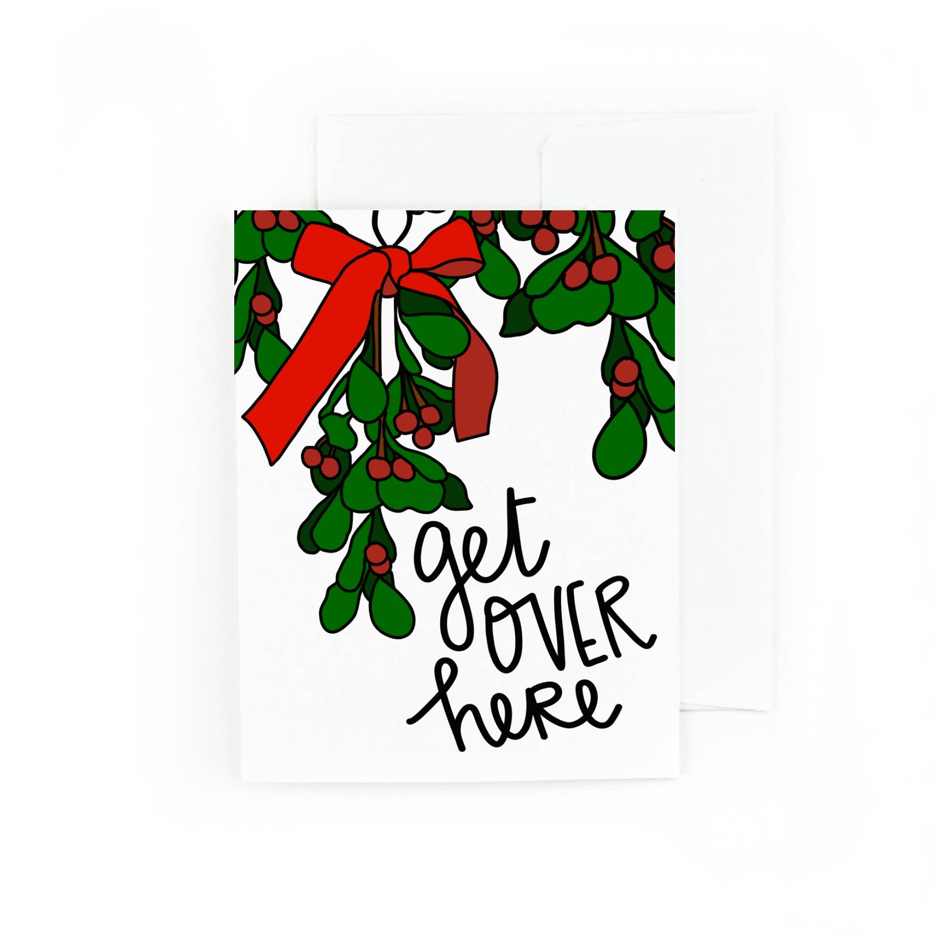 Get Over Here Mistletoe Holiday Card | Trada Marketplace