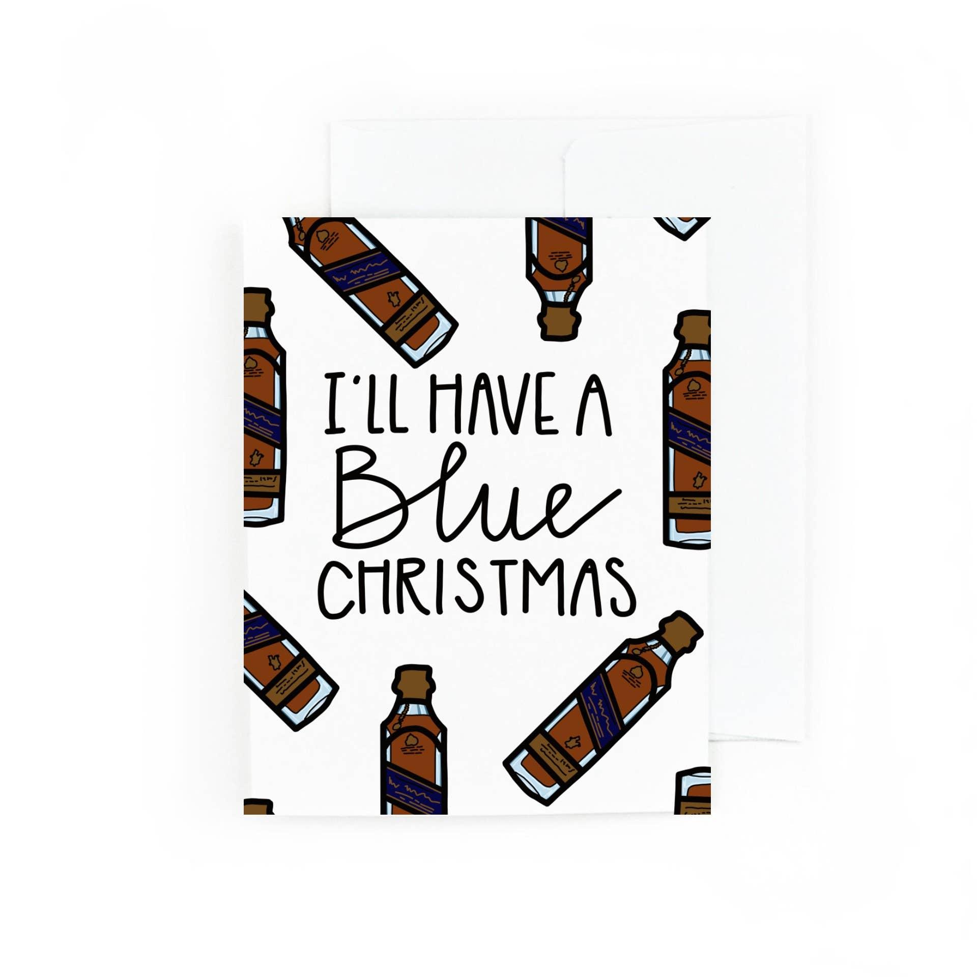 I'll Have A Blue Christmas  | Trada Marketplace
