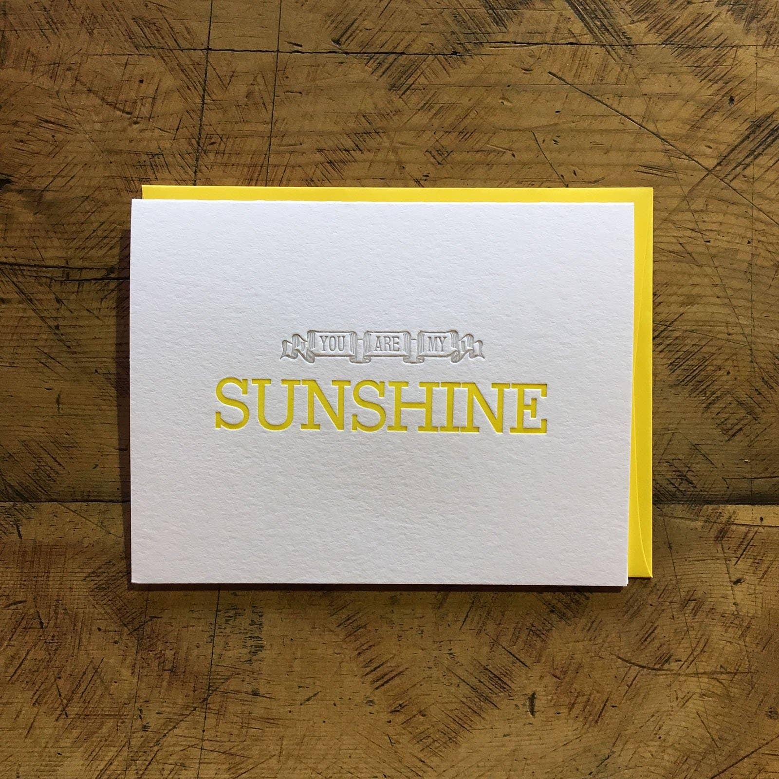 You Are My Sunshine Letterpress Card | Trada Marketplace