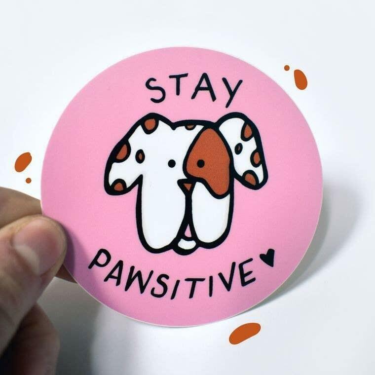 "Stay Pawsitive 3"" Round Sticker | Trada Marketplace"