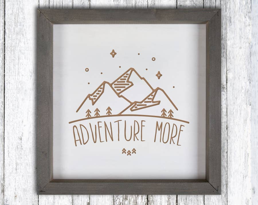 Adventure More Wood Sign Engraved | Trada Marketplace