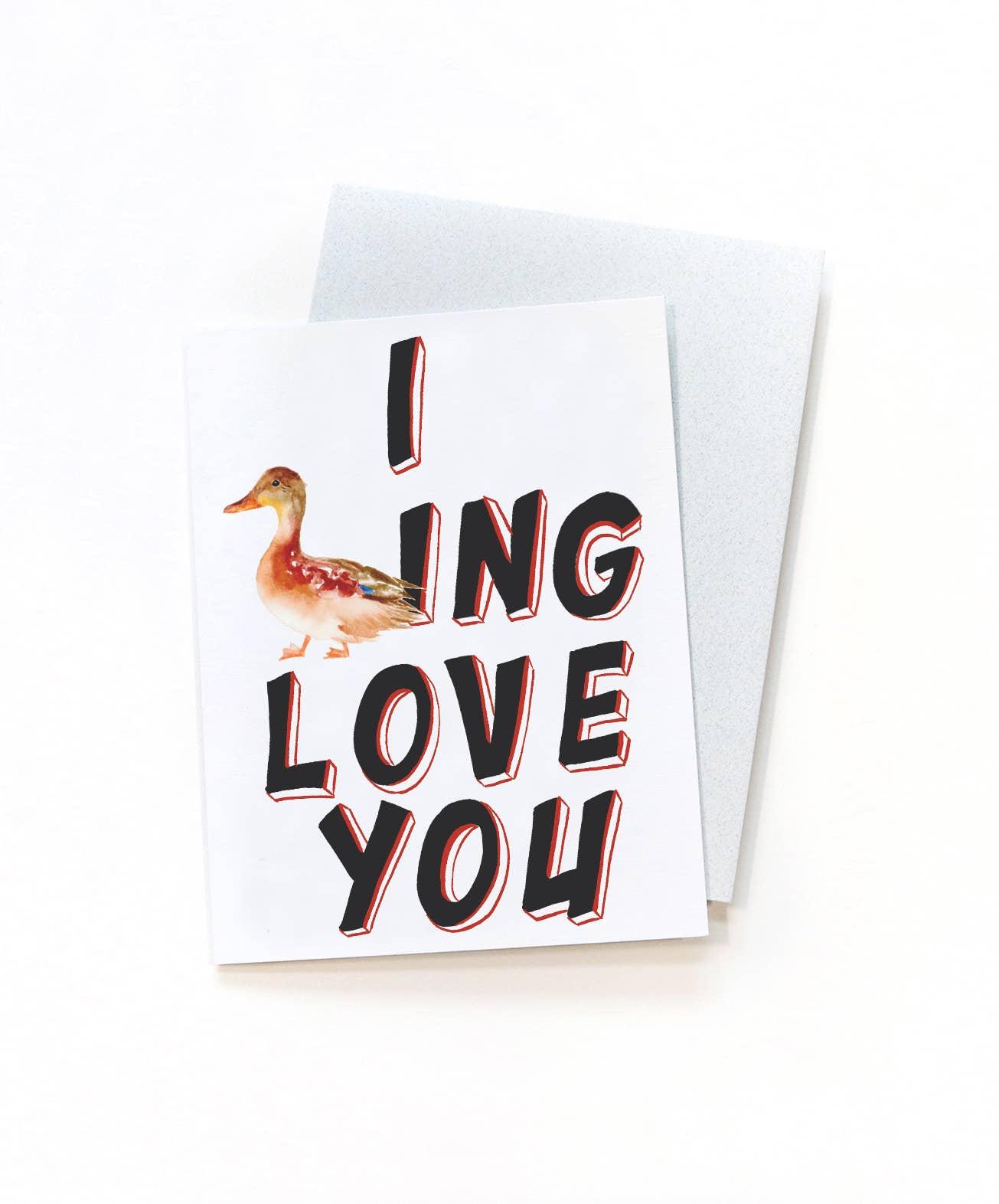 I Ducking Love You - Humor Greeting Card | Trada Marketplace