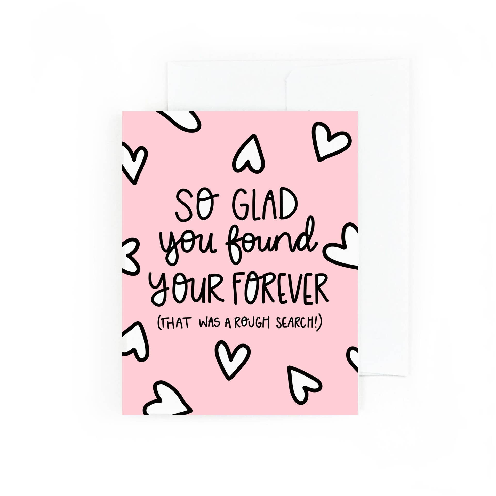 So Glad You Found Your Forever, That Was A Rough Search | Trada Marketplace