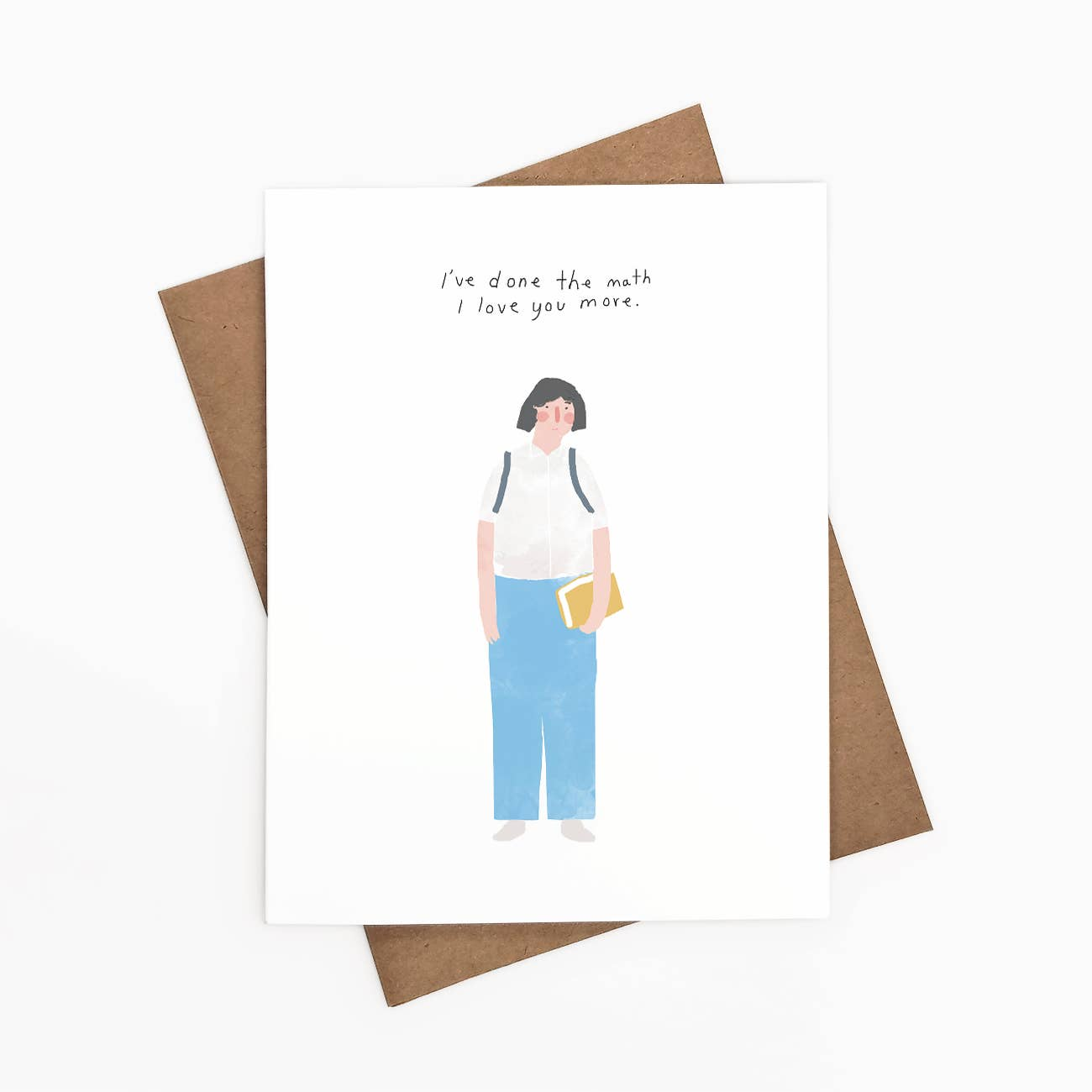 I've Done The Math, I Love You More Greeting Card   Trada Marketplace