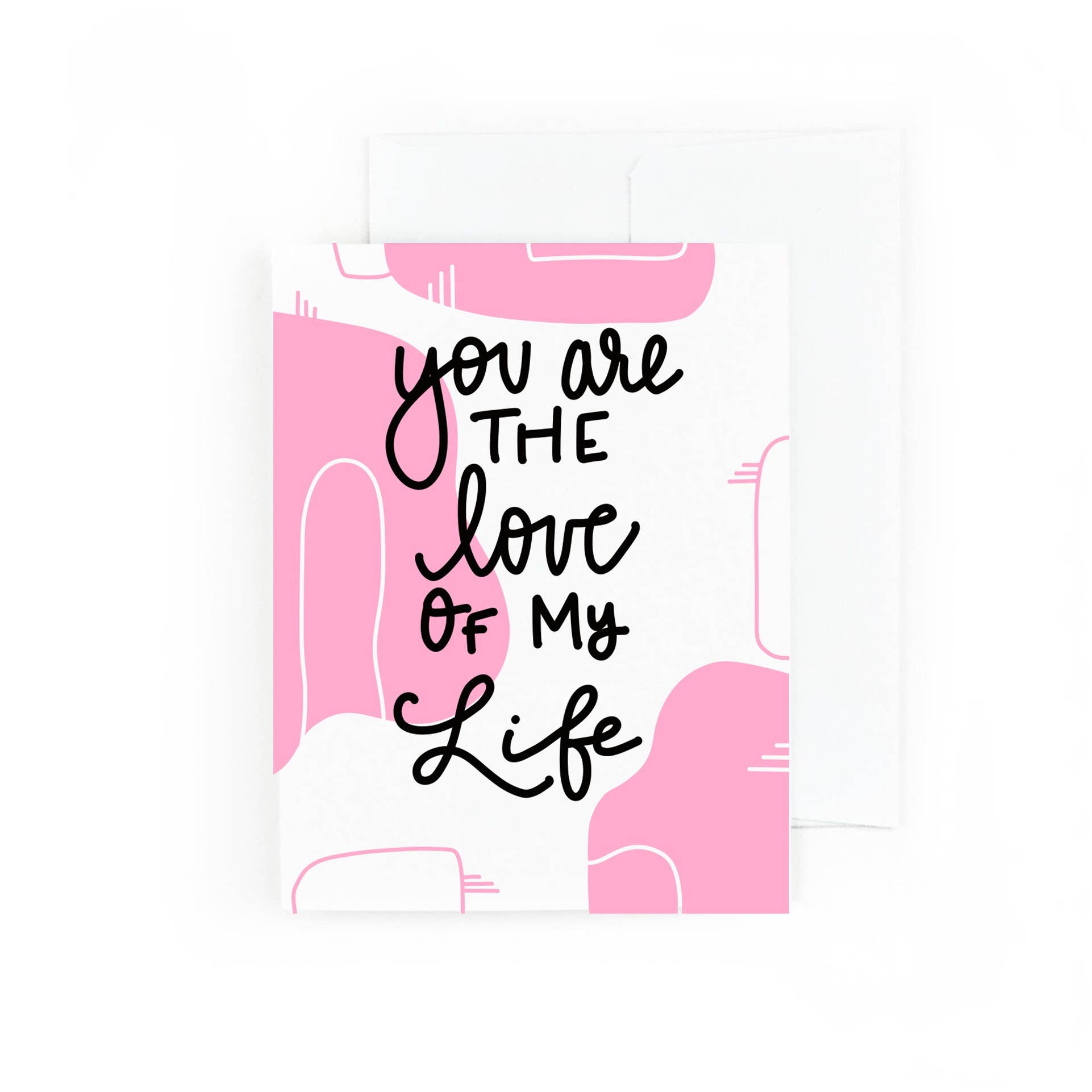 You Are The Love Of My Life | Trada Marketplace