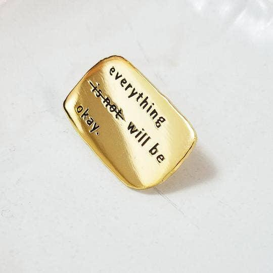 Everything Will Be Okay Enamel Pin   Trada Marketplace