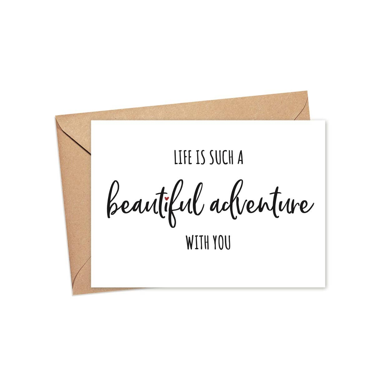 Life Is Such A Beautiful Adventure With You | A2 | Trada Marketplace