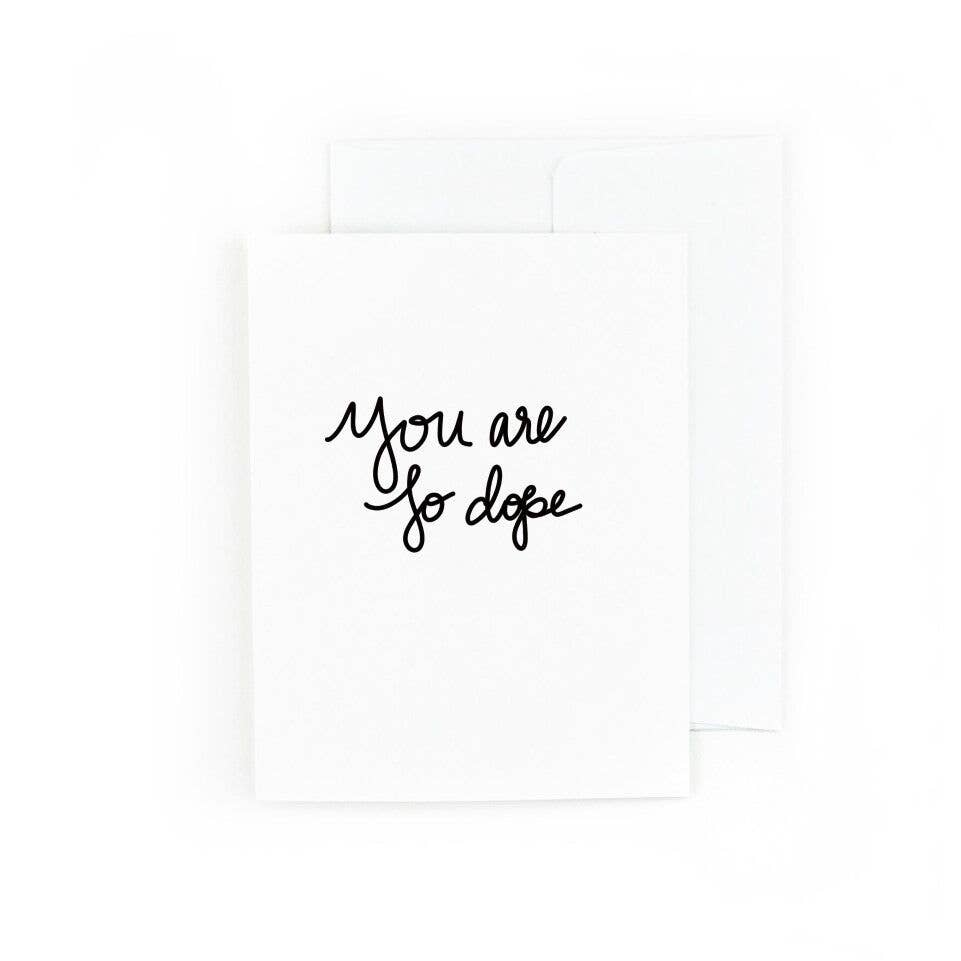 You Are So Dope | Trada Marketplace