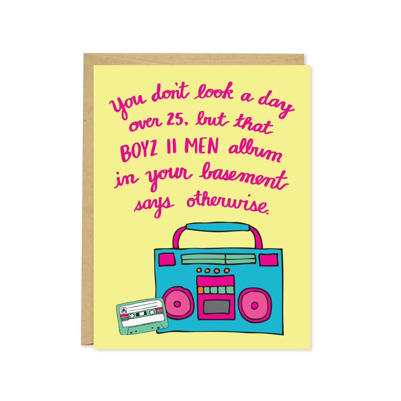 Boyz II Men Funny Birthday Card | Trada Marketplace