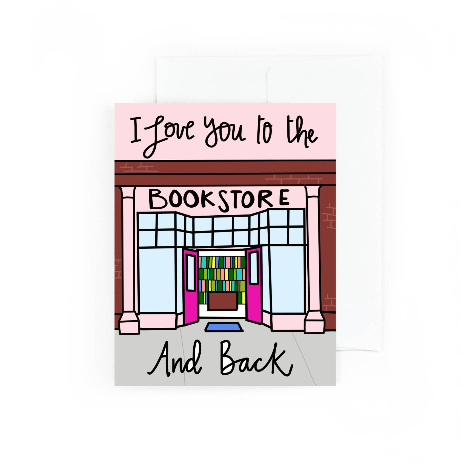 I Love You To The Bookstore and Back | Trada Marketplace