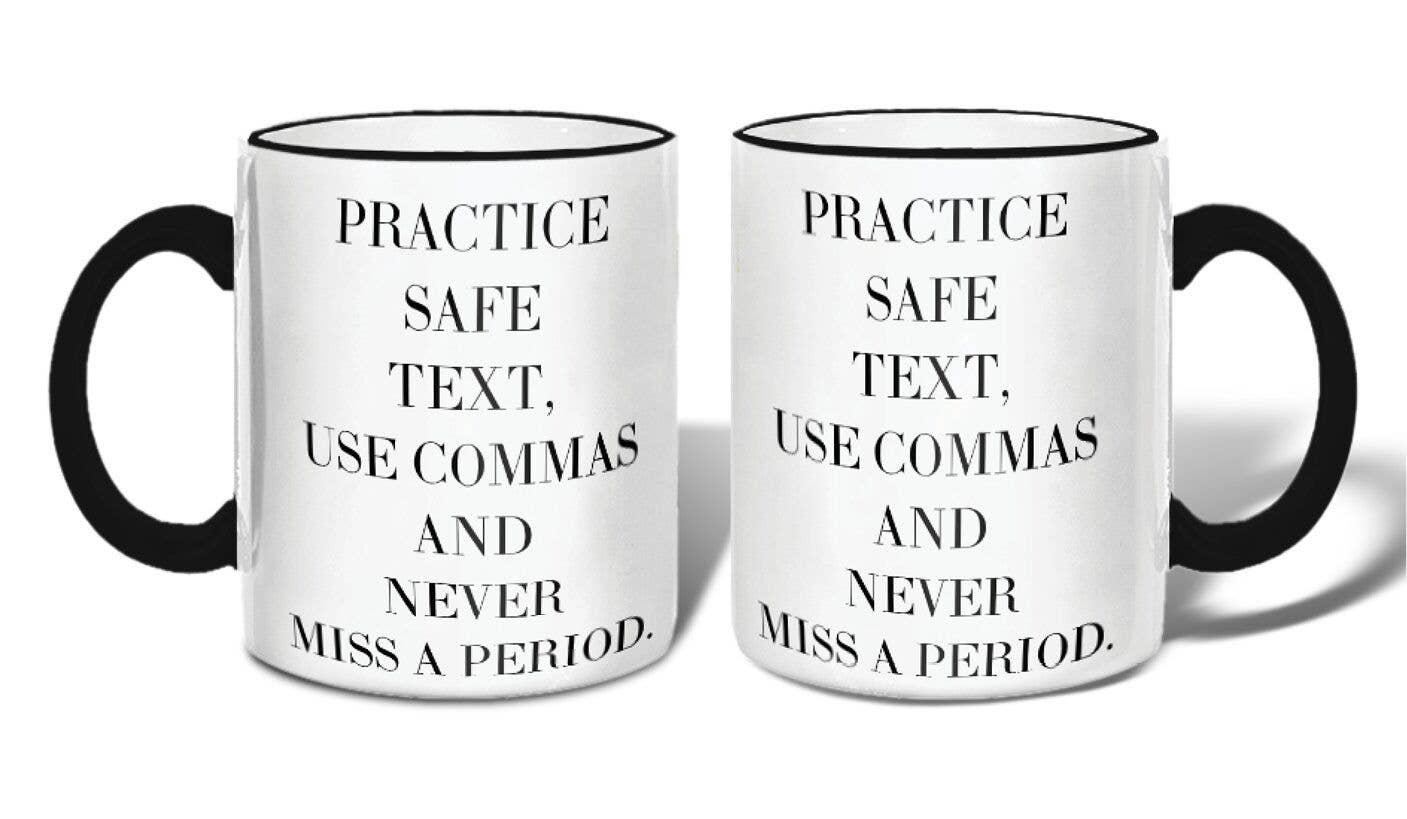 Practice Safe Text Mug | Trada Marketplace