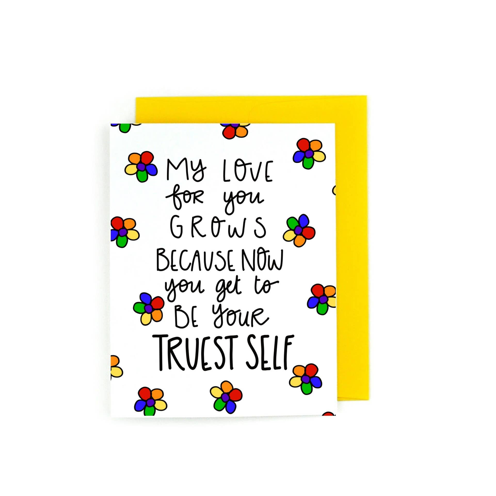 My Love For You Grows, Now You Get To Be Your Truest Self | Trada Marketplace