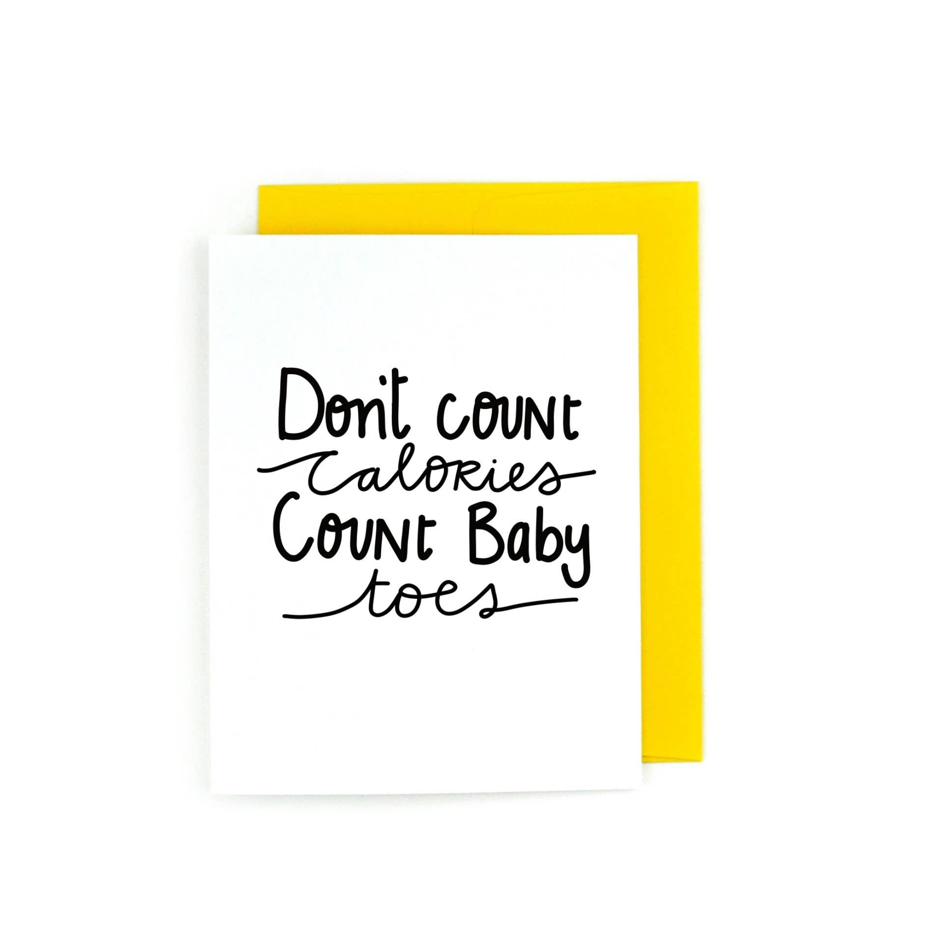 Don't Count Calories, Count Baby Toes   Trada Marketplace