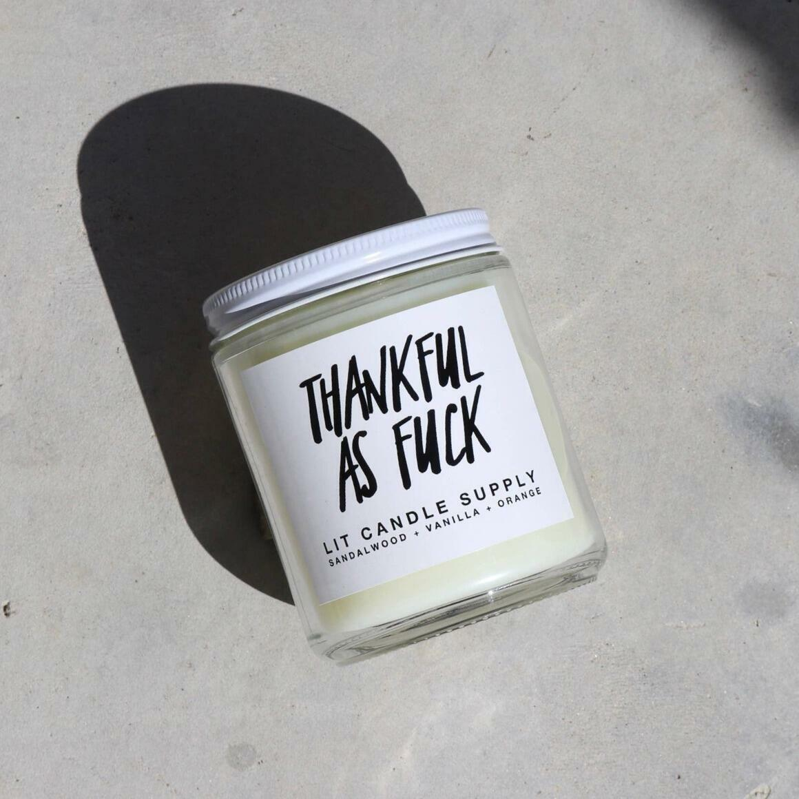 Thankful As Fuck Soy Candle | Trada Marketplace