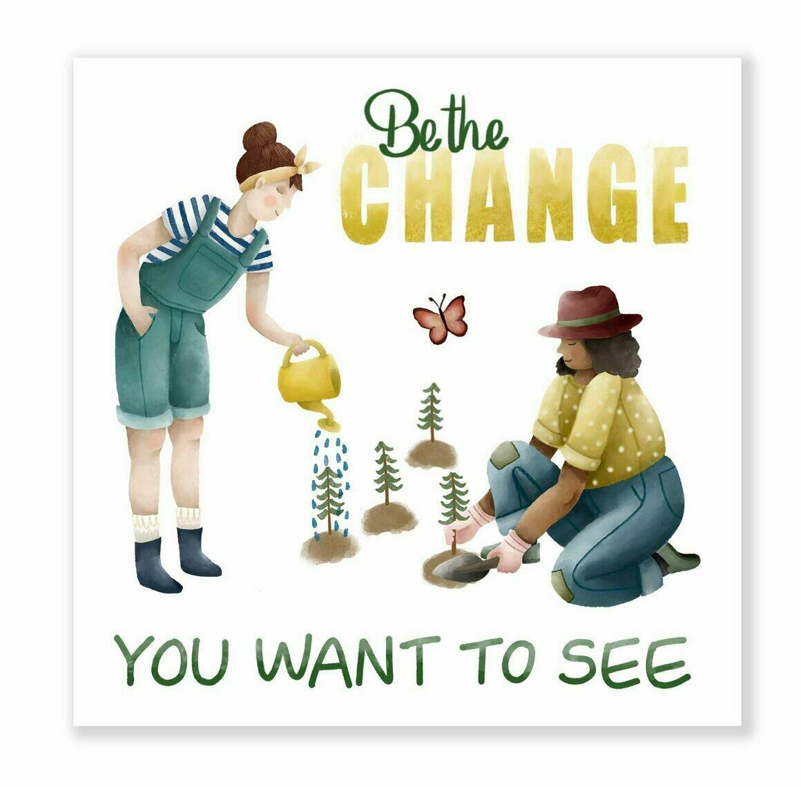 Be The Change Sticker | Trada Marketplace