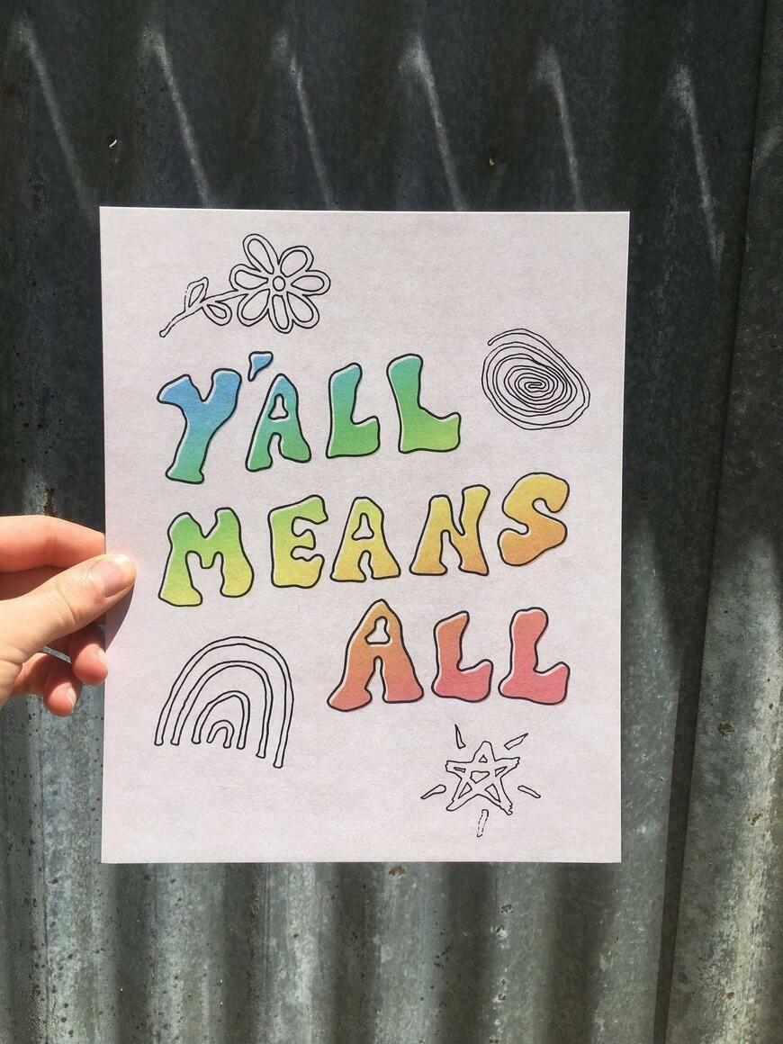 Y'all Means All   Art Print   Trada Marketplace