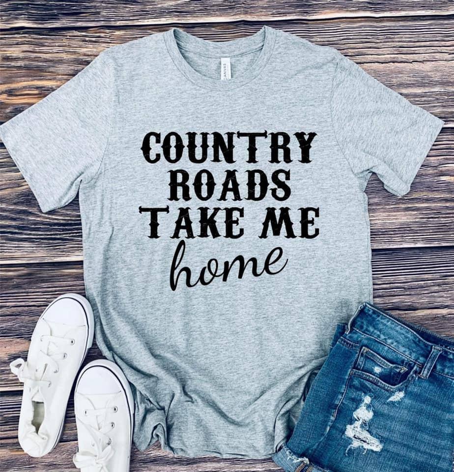 Country Roads Take Me Home Graphic tee   Trada Marketplace