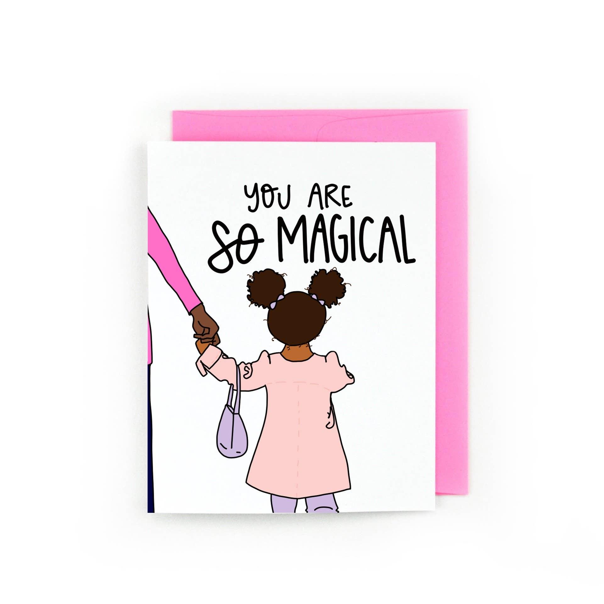 You Are So Magical (Black Girl Magic) | Trada Marketplace