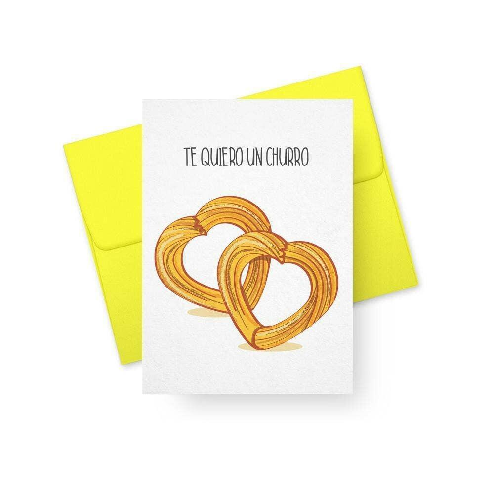 Te Quiero Un Churro - Love You a Bunch   Trada Marketplace
