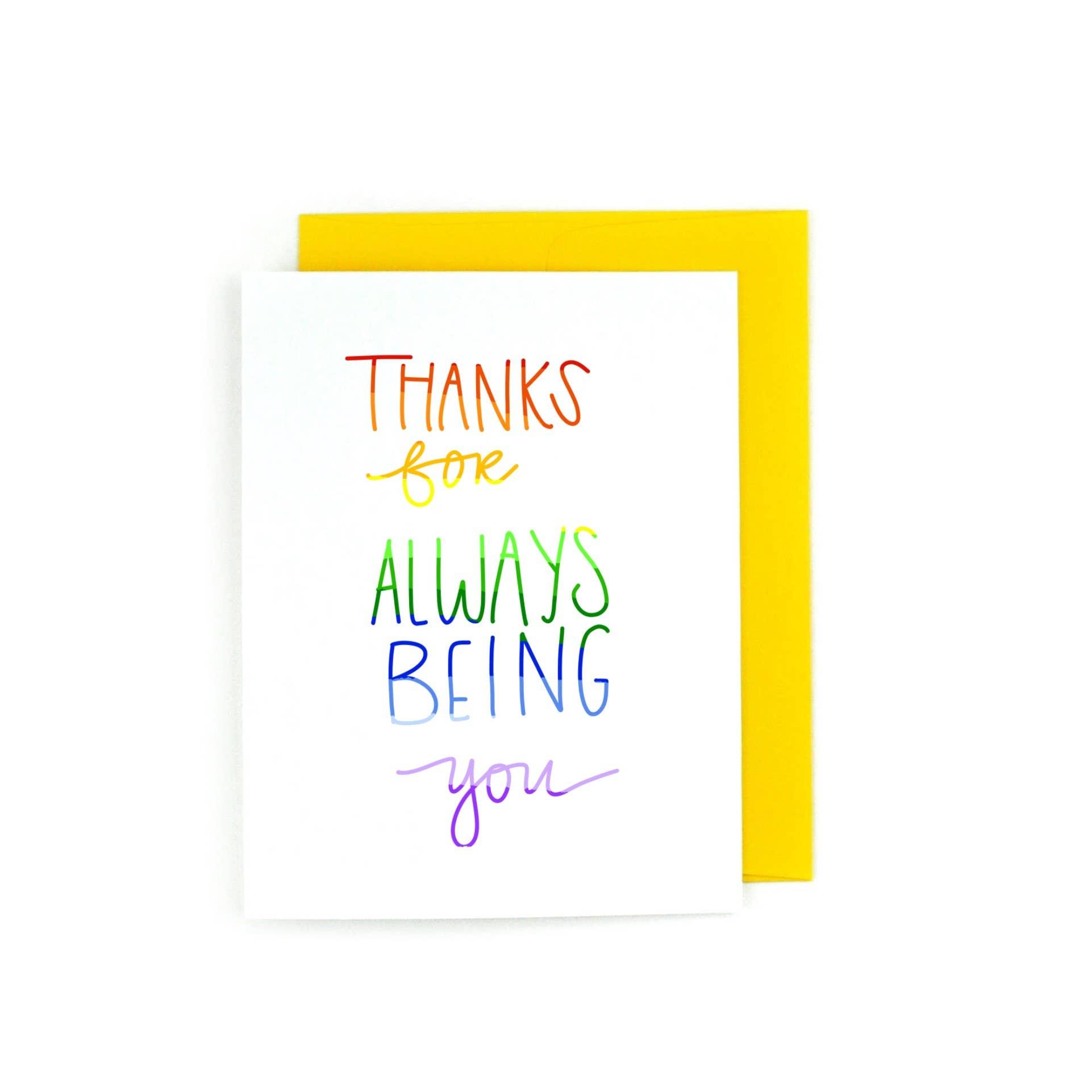 Thanks for Always Being You LGBTQ, LGBTQIA  | Trada Marketplace