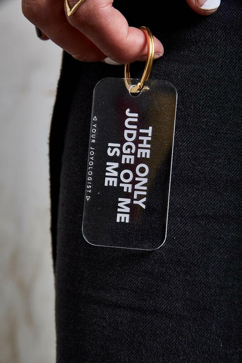 The only judge of me, is me. - keychain   Trada Marketplace