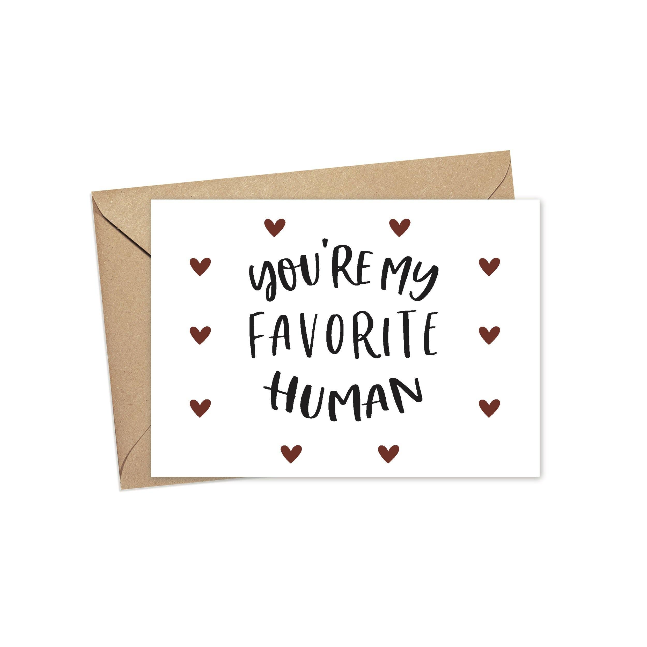 You Are My Favorite Human | A2 | Trada Marketplace