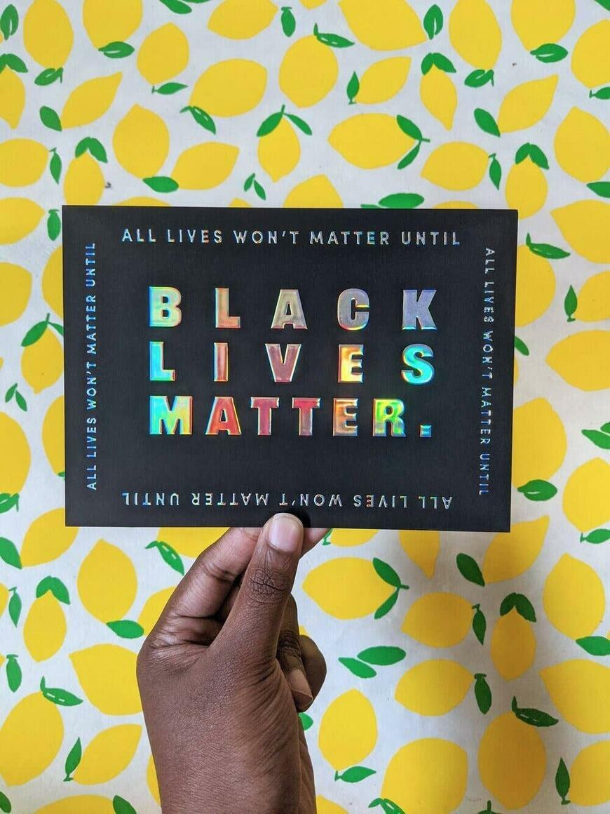 Black Lives Matter — Holographic Card | Trada Marketplace