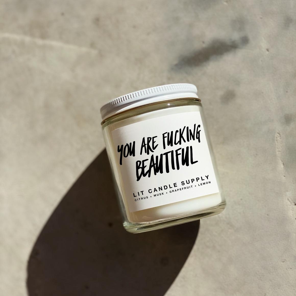 You Are Fucking Beautiful Soy Candle | Trada Marketplace