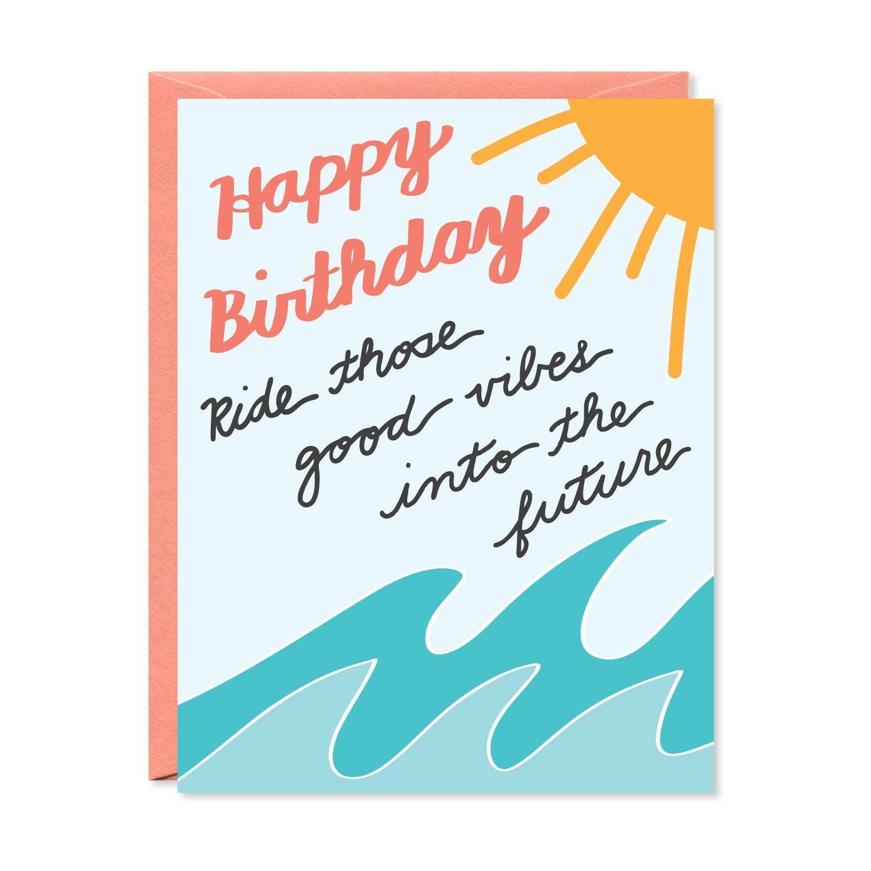 Ride Those Good Vibes Card | Trada Marketplace