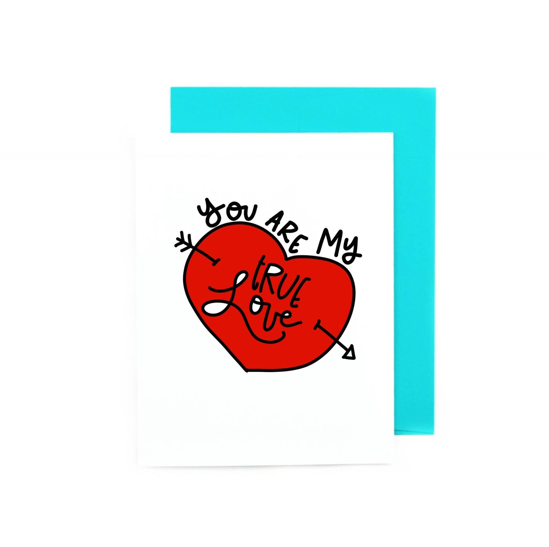 You Are My True Love | Trada Marketplace