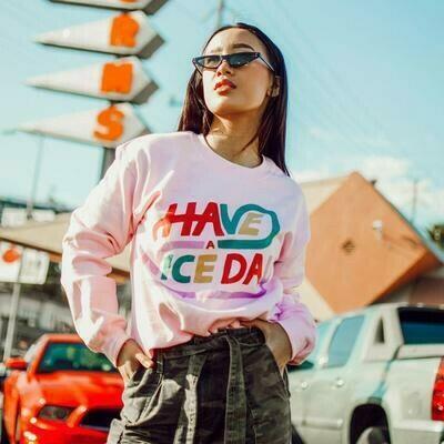 Have A Nice Day Sweatshirt   Trada Marketplace