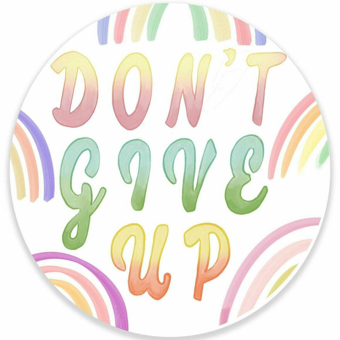 Don't Give Up Sticker | Trada Marketplace