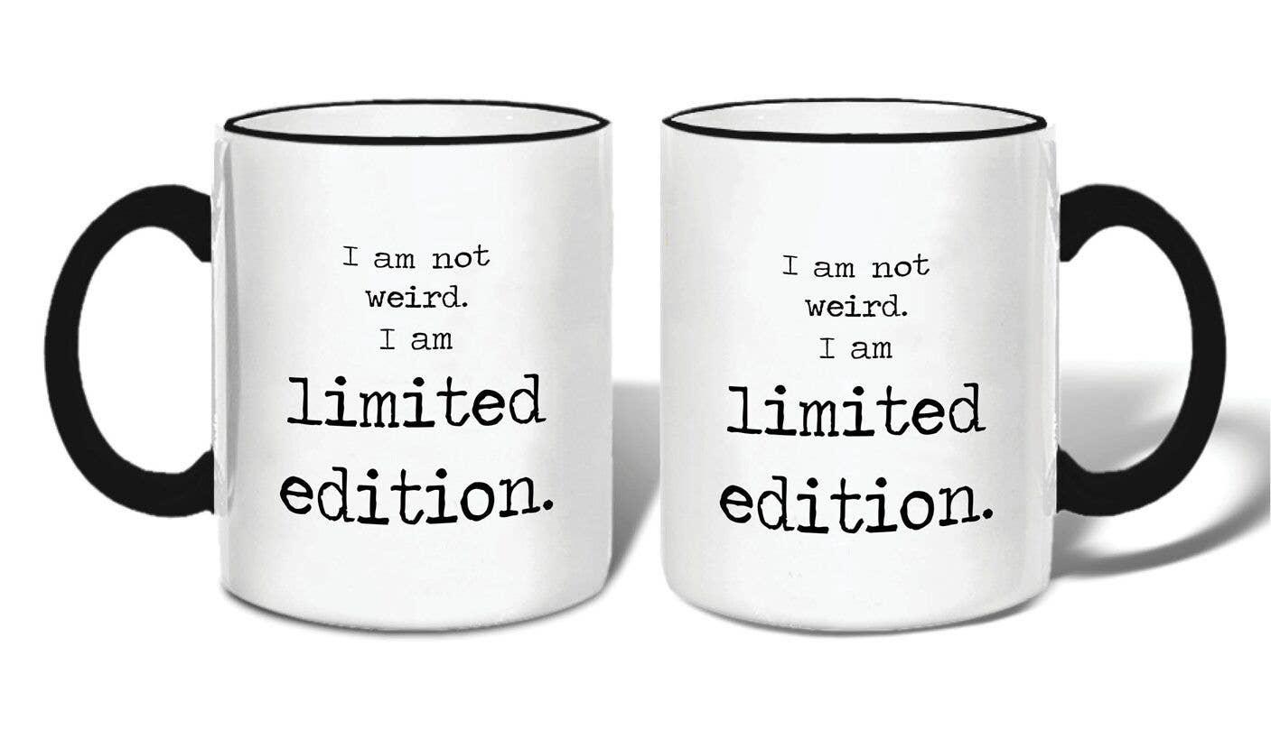 I Am Not Weird Mug | Trada Marketplace