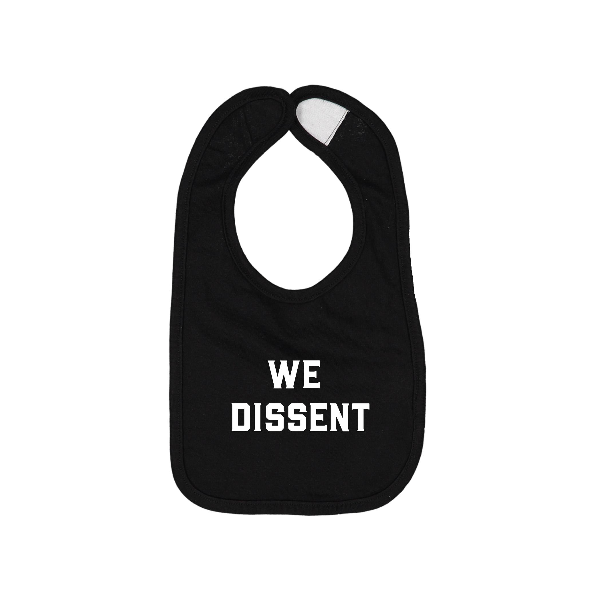 We Dissent Bib | Trada Marketplace