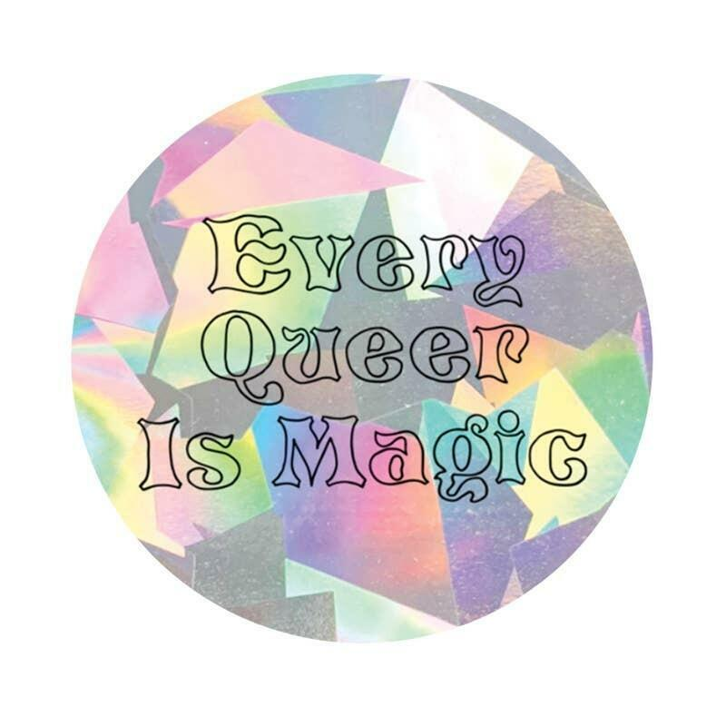 Every Queer Is Magic *TEXT ONLY   Suncatcher Sticker   Trada Marketplace