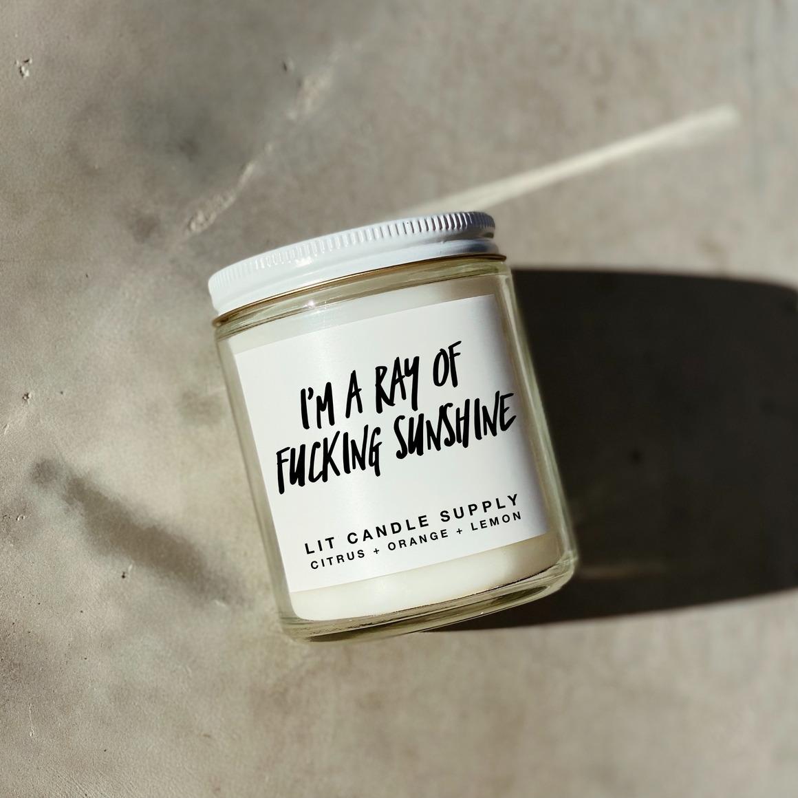 I'm A Ray Of Fucking Sunshine Soy Candle | Trada Marketplace