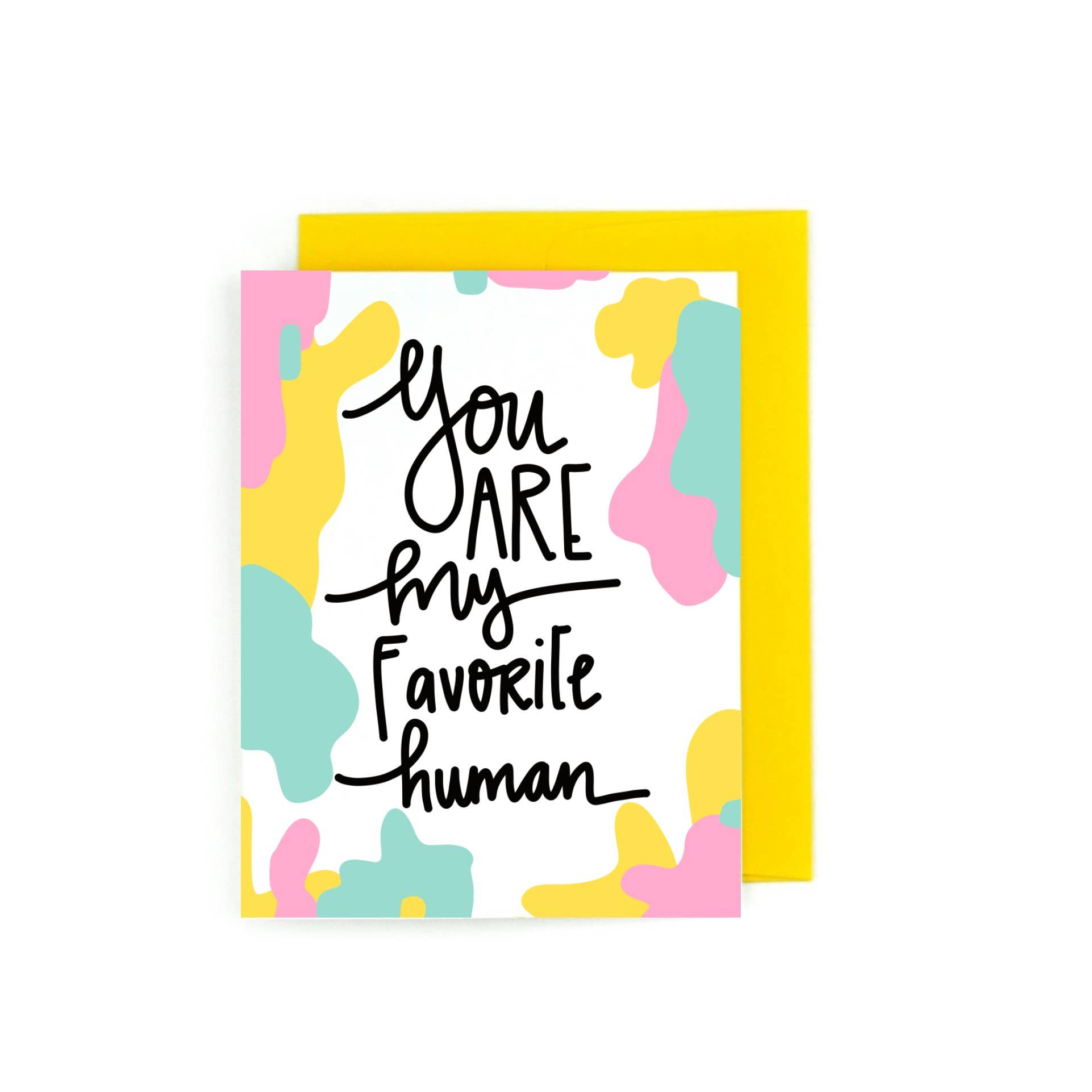 You Are My Favorite Human | Trada Marketplace